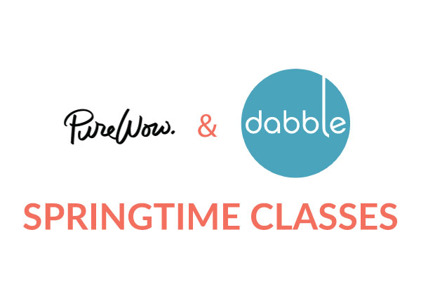 Dabble's New Classes for Spring by PureWow