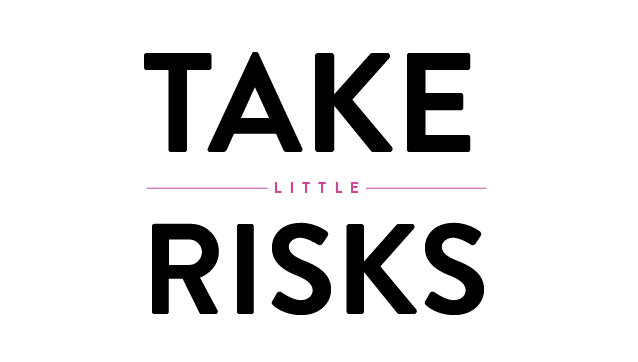 5 Ways to Take Little Risks