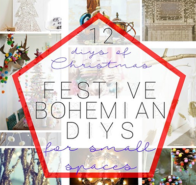 12 DIYs of Christmas: Festive DIY projects for a Beautiful Bohemian Christmas in a Small Apartment or Living Space