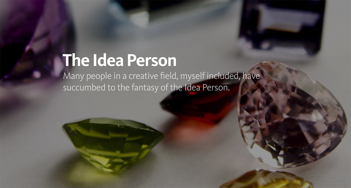 The Idea Person