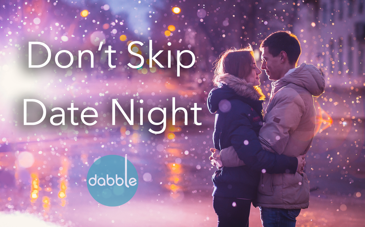 Three Reasons Why Date Night Is So Important