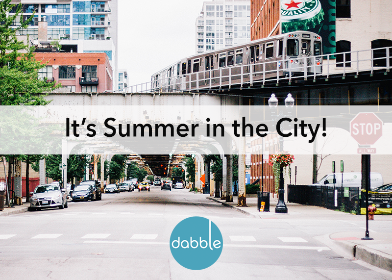 It's Summer in the City!