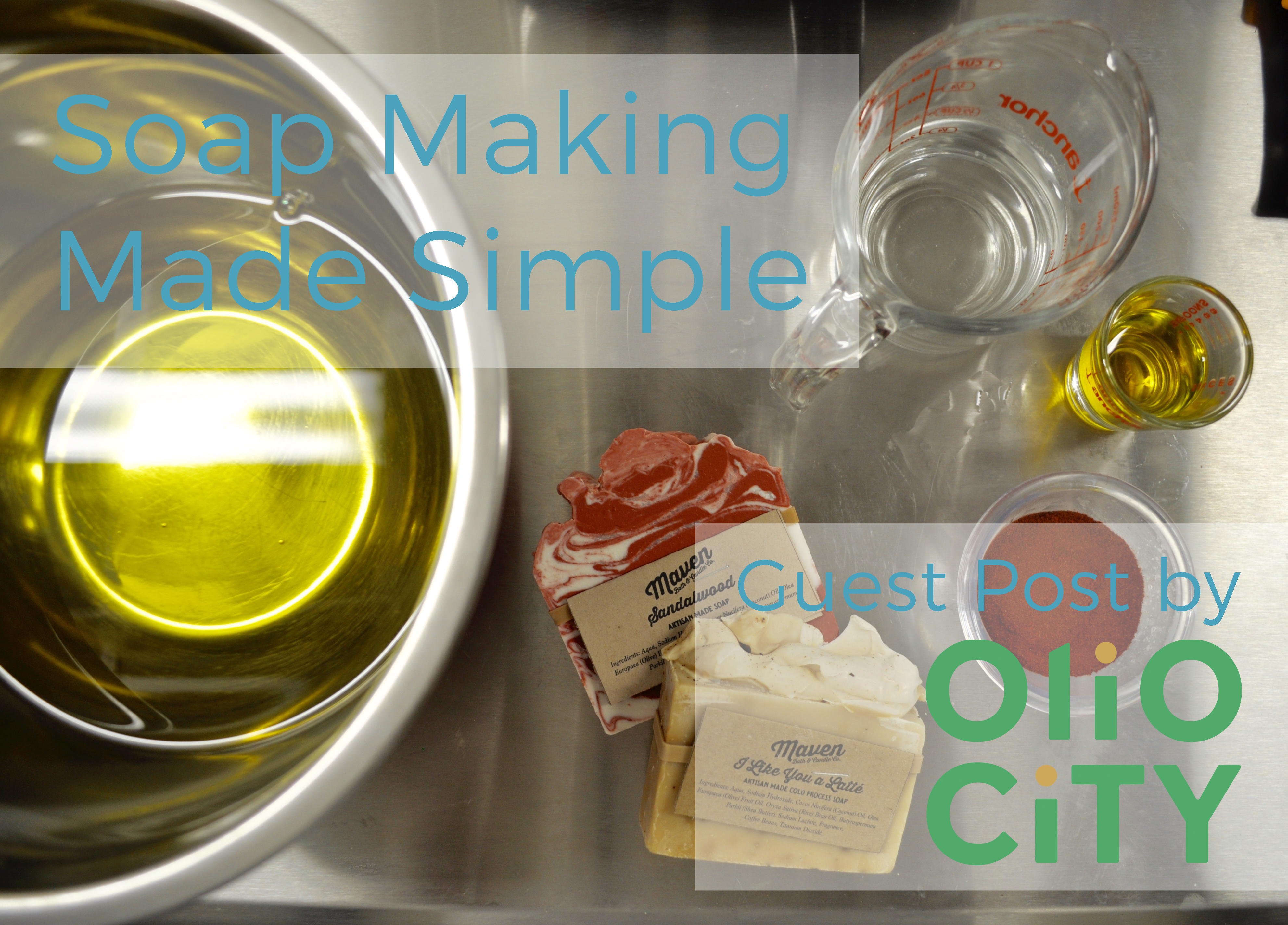 Soap Making Made Simple: Guest Post by Olio City
