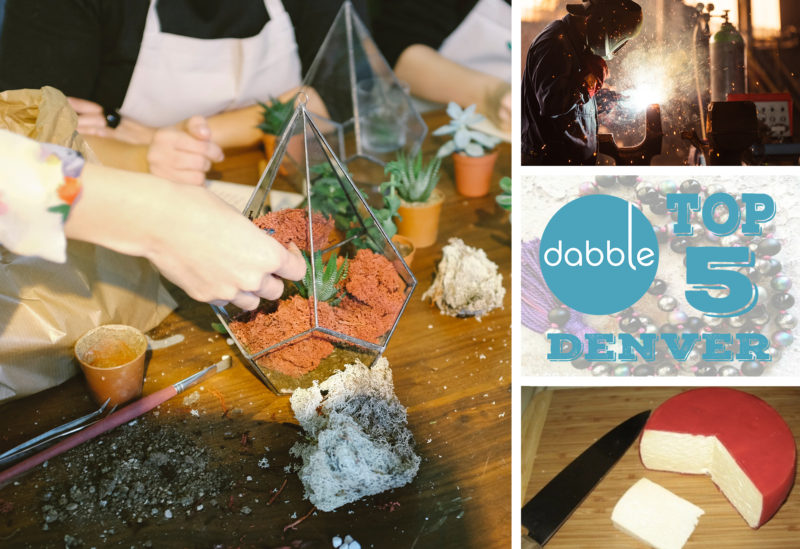 Denver's Top 5 Dabble Experiences